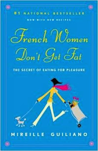 French Women Don't Get Fat!