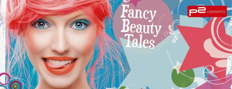 p2 Limited Edition: Fancy Beauty Tales