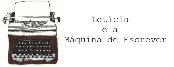leticia e a máquina de escrever