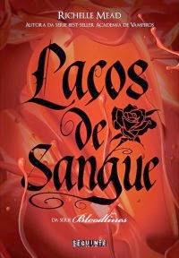 http://www.leituranossa.com.br/2014/03/lacos-de-sangue-bloodlines-livro-01.html
