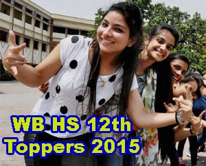 West Bengal HS Result 2015 District wise Toppers, WB HS 12 Toppers 2015, West Bengal XII Highest Score Topper Names, Pass Percentage XII 2015, WBCHSE 12 Exam 2015 Toppers District wise Rank Holders Marks, WB HS Toppers Name wise, WB Result XII Toppers Roll Numbers, WB Class 12th Topper of Bankura District, Bardhaman Topper, Birbhum District Topper