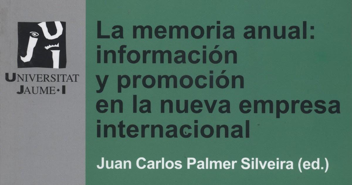 La memoria anual informaci n y promoci n en la nueva for Memoria empresa