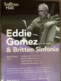 Poster for Eddie Gomez and the Britten Sinfonia at Saffron Hall