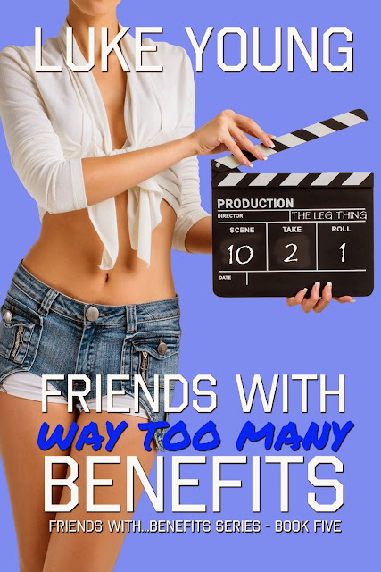 Friends With Way Too Many Benefits by Luke Young Release Day Blitz