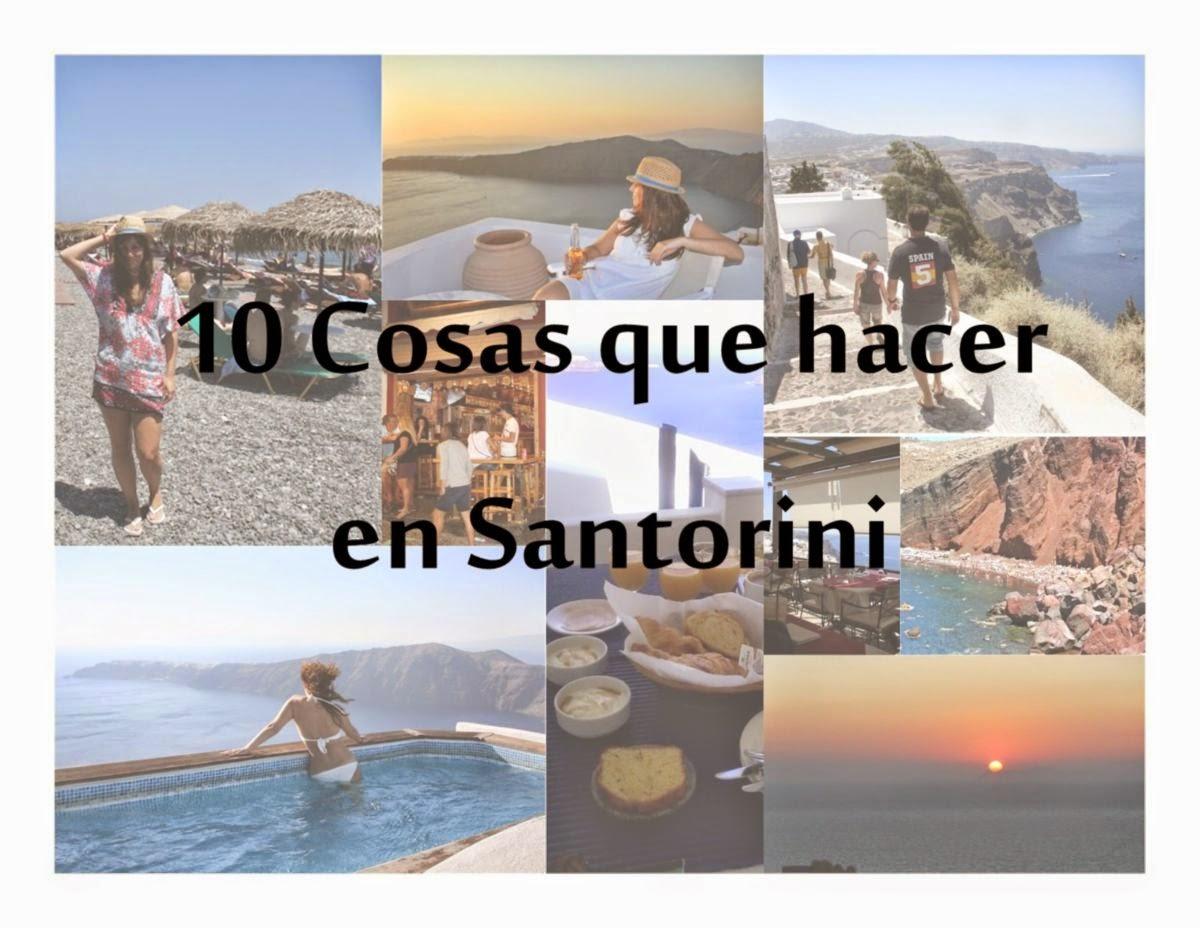 10 cosas que hacer en Santorini, Grecia