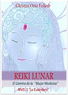 "LIBRO DIGITAL REIKI LUNAR El Camino de la ""Mujer Medicina"" De Christian Ortiz"