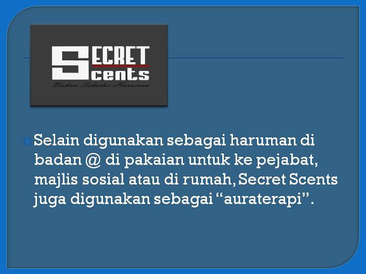 Selain Perfume .... SECRET SCENTS juga ........