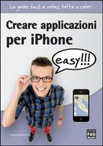 Creare applicazioni per iPhone - easy!!! - eBook