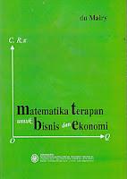 toko buku rahma: buku MATEMATIKA TERAPAN UNTUK BISNIS DAN EKONOMI, pengarang du mairy, penerbit BPFE yogyakarta