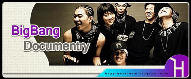 http://happinessteam.blogspot.com/search/label/BigBang%20Documentry