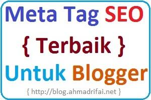 Meta Tag SEO Terbaik dan Terbaru Untuk Blogger