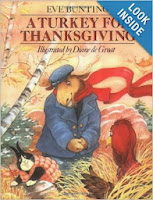http://www.amazon.com/Turkey-Thanksgiving-Eve-Bunting/dp/0395742129/ref=sr_1_1?s=books&ie=UTF8&qid=1384000996&sr=1-1&keywords=a+turkey+for+thanksgiving+by+eve+bunting
