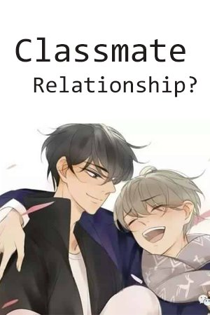 Classmate Relationship? Manga