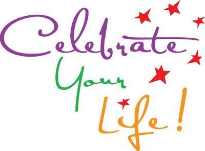 we celebrate life - photo #25