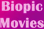 Biopic Movies