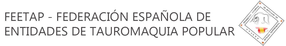 FEETAP - Federación Española de Entidades de Tauromaquia Popular