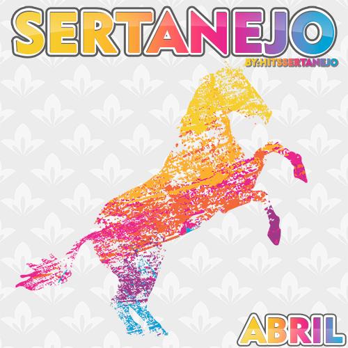 CD Sertanejo Abril - 2016 (Lançamento 2016)