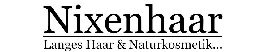 Nixenhaar | Langes Haar & Naturkosmetik...