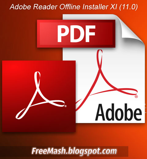 Download Adobe Reader Full Standalone Offline Installer XI (11.0)