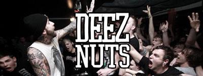 DEEZ NUTS: Групата адски бързо стана съвсем сериозна, още през първата година