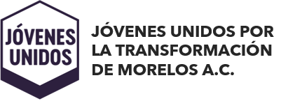 Jóvenes Unidos por la Transformación de Morelos A.C.