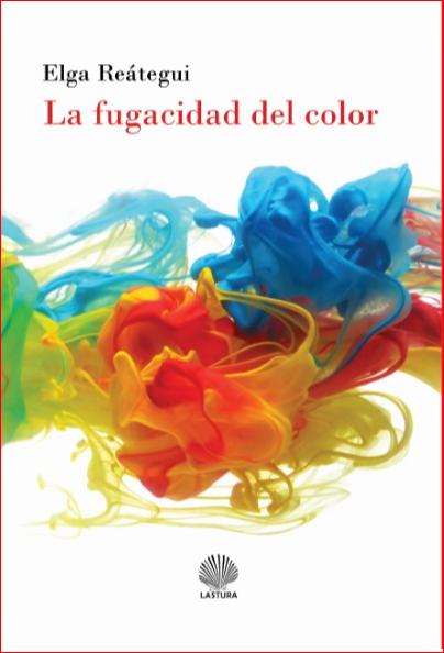 La fugacidad del color (libro de relatos)