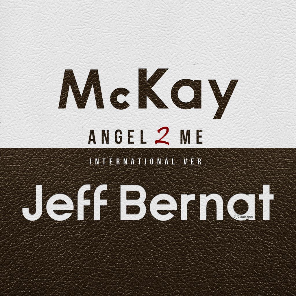 [Single] McKay – Angel 2 Me (International Ver.)