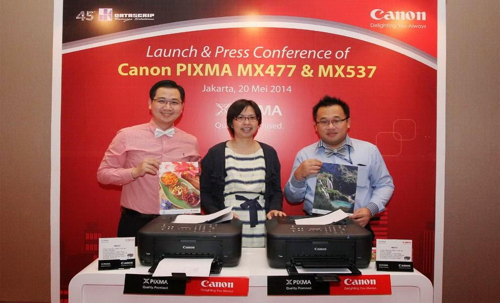 Peluncuran PIXMA MX477 dan MX537 Printer Canon Terbaru