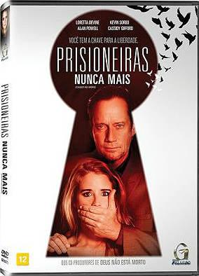 Filme Poster Prisioneiras Nunca Mais