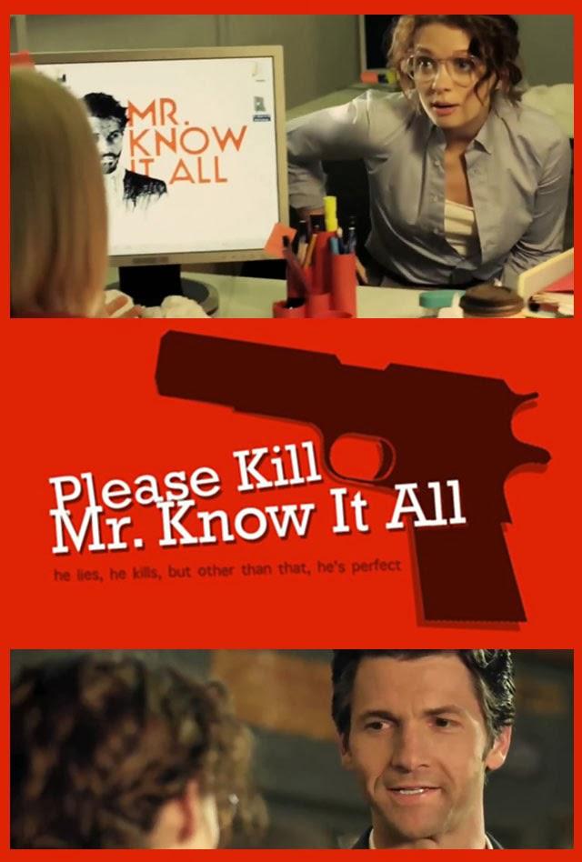 Please Kill Mr. Know It All (2012)