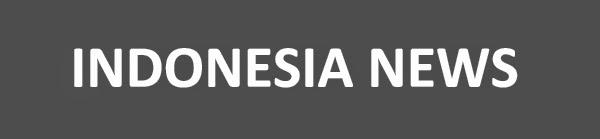 Indonesia News : Ekonomi, Politik, Transportasi, Pariwisata, Daerah