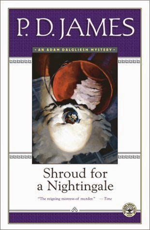 Shroud for a Nightingale (Published in 1971) - Authored by PD James - Murders of nursing students