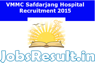 VMMC Safdarjang Hospital Recruitment 2015