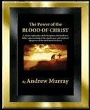 The Power of the Blood by A.Murray