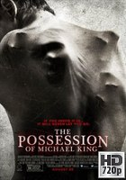 The Possession of Michael King (2014) BRrip 720p Subtitulada