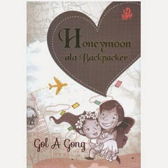 Novel Honeymoon Ala Backpacker by Got A Gong