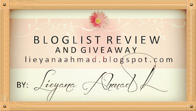 http://lieyanaahmad.blogspot.com/2013/02/bloglist-review-and-giveaway-by-lieyana.html