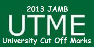 2013 Jamb/Post-Utme Cut Off Marks