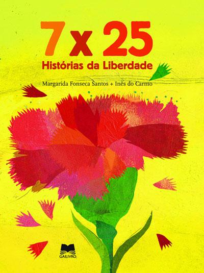 7x25 Histórias de Liberdade