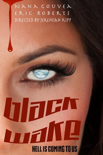 Cartaz do filme Black Wake protagonizado por Nana Gouvea com direção de Jeremiah Kipp