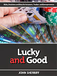 Lucky and Good!