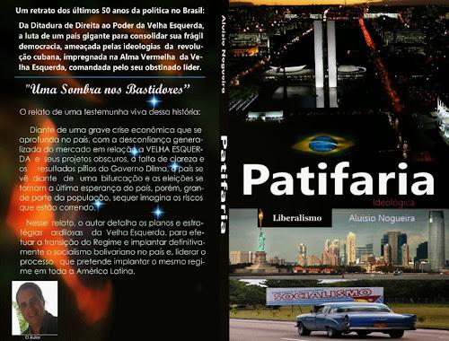Lançamento do Livro Patifaria Ideológica - Tudo que a TV não mostra e a escola não ensina sobre o Brasil