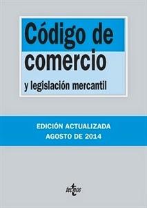 Textos Legales: Código de Comercio y Legislación Mercantil.