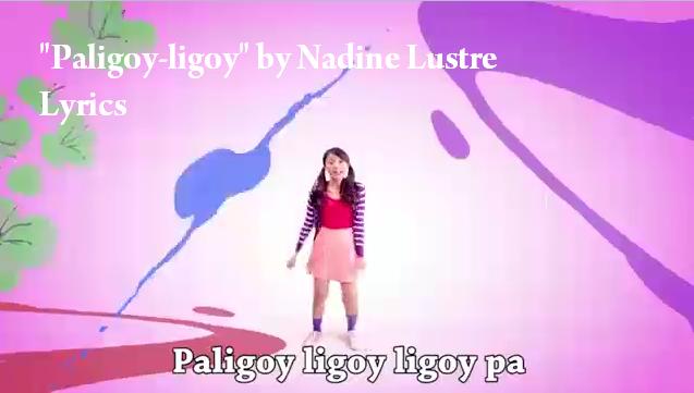 Paligoy-ligoy lyrics Nadine Lustre