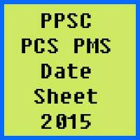 Punjab Public Service Commission PPSC Date Sheet 2016