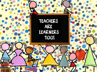 teachers are learners too