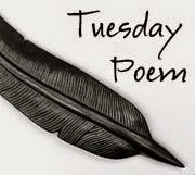 The Tuesday Poem Blog