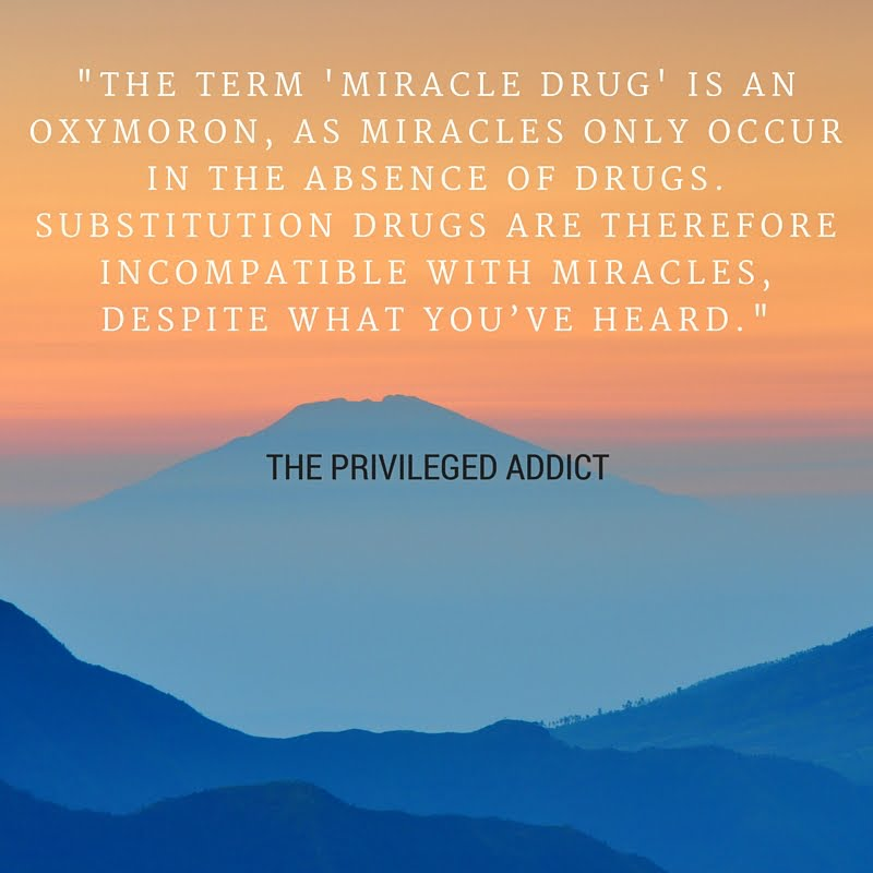 Miracle Drug = Oxymoron