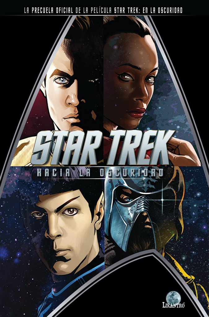 Base Estelar Nexus: Cómic de \'Star Trek. En la oscuridad\'