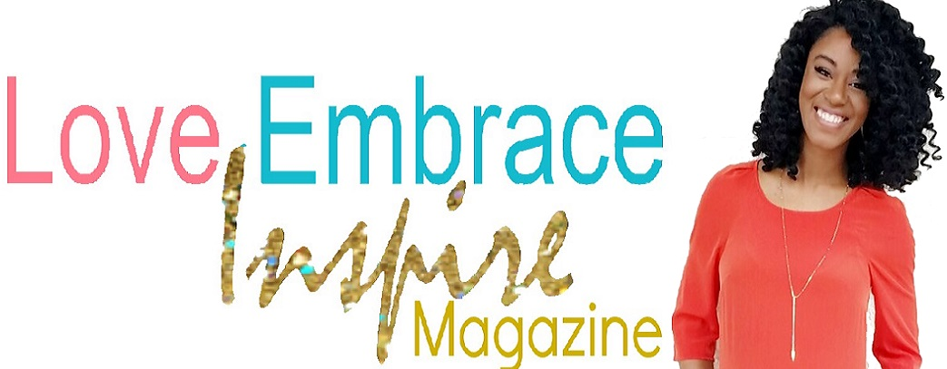 Love Embrace Inspire Mag